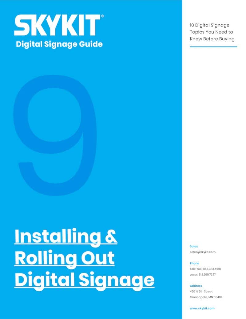 skykit installing and rolling out digital signage