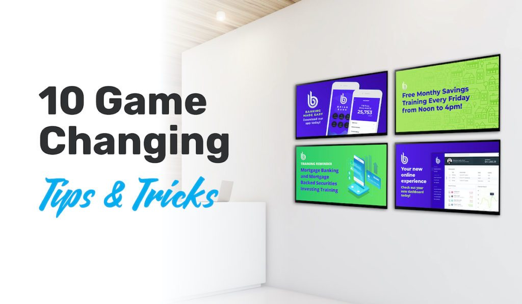 Creating Effective Digital Signage Content - 10 Game Changing Tips & Tricks