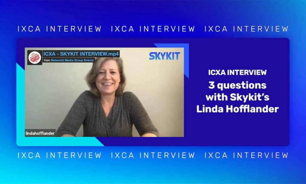 ICXA Talks Digital Signage Industry Trends and Growth Strategies with Skykit's Linda Hofflander