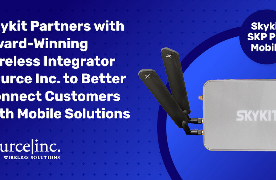 Skykit Partners with Award-Winning Wireless Integrator Source Inc. to Better Connect Customers with Mobile Solutions: Skykit Source Inc Press Social LinkedIn